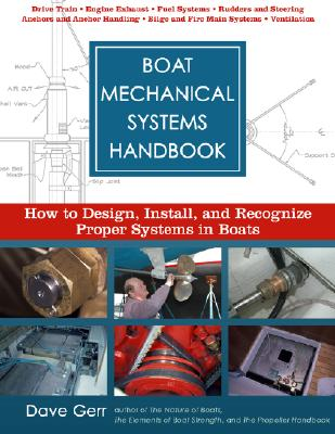 Boat Mechanical Systems Handbook By Gerr, Dave