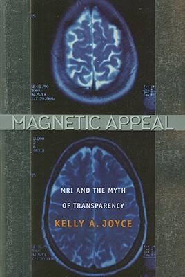 Magnetic Appeal By Joyce, Kelly A.