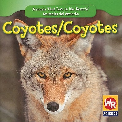 Coyotes/ Coyotes By Macken, JoAnn Early